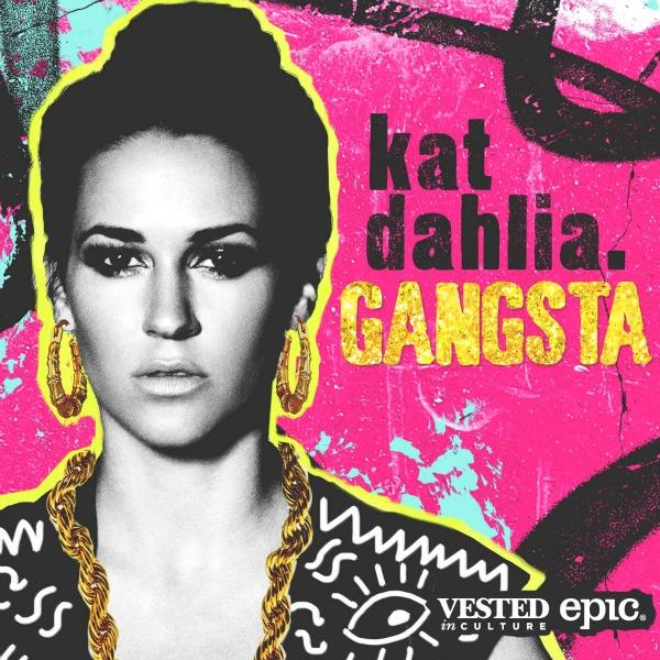 Kat_Dahlia_Gangsta